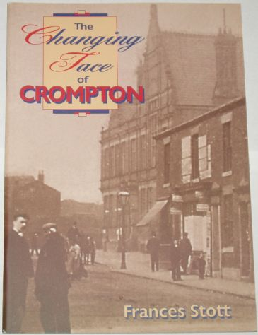 The Changing Face of Crompton, by Frances Stott